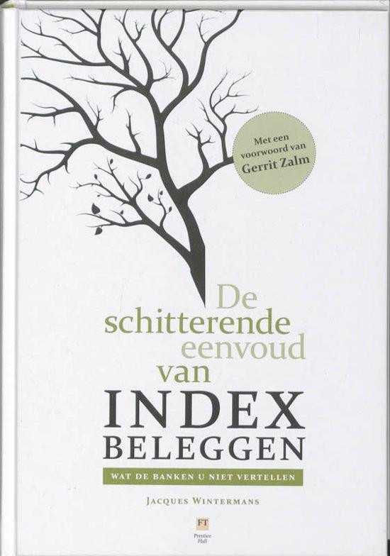 De beste boeken over beleggen: De Schitterende Eenvoud van Indexbeleggen