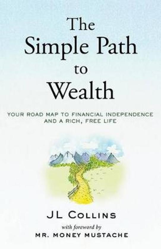 De beste boeken over beleggen: The Simple Path to Wealth